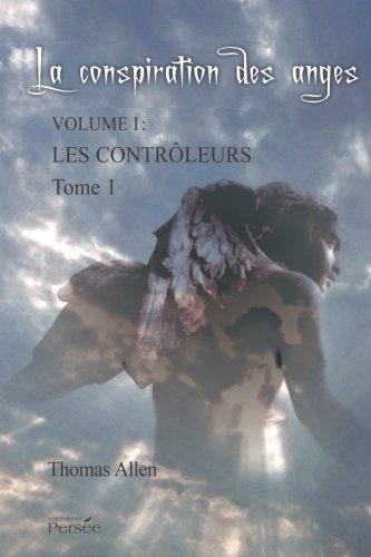 LA CONSPIRATION DES ANGES - TOME 1