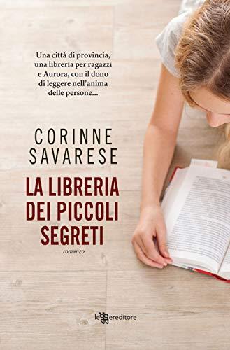 La libreria dei piccoli segreti (Leggereditore) di [Corinne Savarese]