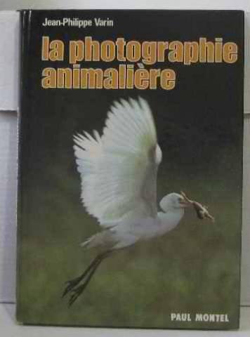 La Photographie Animaliere