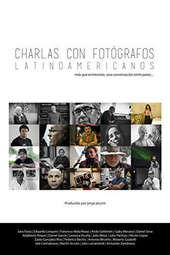Charlas con Fotógrafos Latinoamericanos por Jorge Piccini