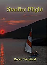 Starfire Flight (The Orinoco Voyages Book 1)