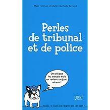 Perles de tribunal et de police (Marcel)