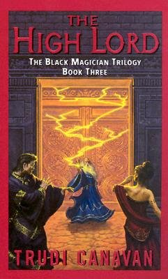 The High Lord: The Black Magician Trilogy Book 3 [Mass Market Paperback]