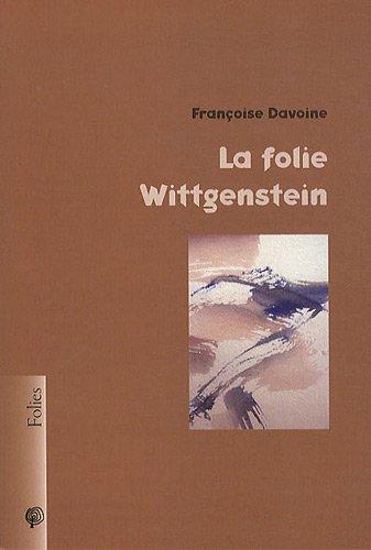 La folie Wittgenstein