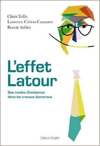 L'effet Latour de Claire Tollis,Laurence Crton-Cazanave,Benoit Aublet ( 19 avril 2014 )