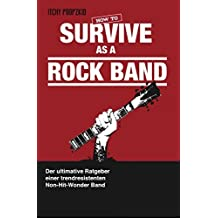How To Survive As A Rock Band