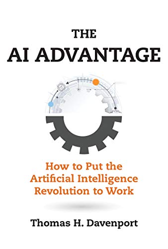 AI Advantage: How to Put the Artificial Intelligence Revolution to Work (Management on the Cutting Edge) por Thomas H. Davenport