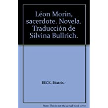 Léon Morin, sacerdote. Novela. Traducción de Silvina Bullrich. [Tapa blanda] ...