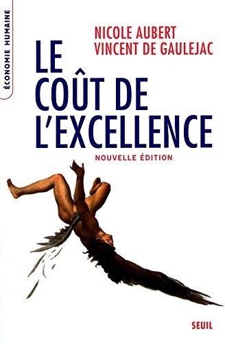 Le Coût de l'excellence. Nouvelle édition