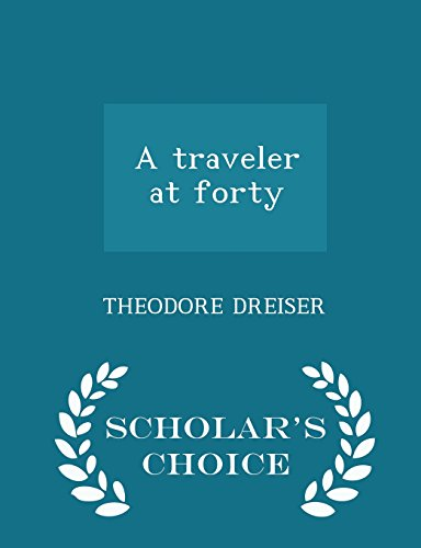 a-traveler-at-forty-scholars-choice-edition