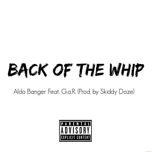 Back of the Whip (feat. G.A.R.) [Explicit]