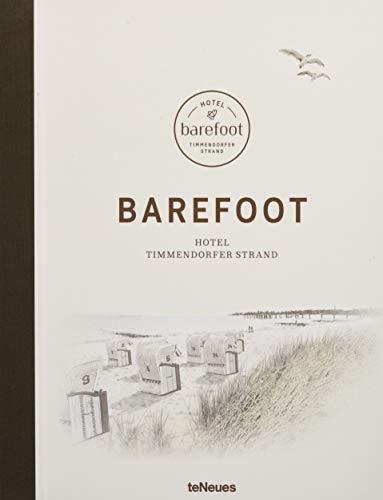 Barefoot Hotel: Der Bildband über das von Til Schweiger inspirierte und gestaltete Hotel am Timmendorfer Strand - von der ersten Idee bis zur Eröffnungsfeier - 25x32 cm, 208 Seiten Buch-Cover