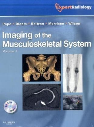 Imaging of the Musculoskeletal System, 2-Volume Set: Expert Radiology Series, 1e 1 Har/Cdr Edition by Pope MD FACR, Thomas, Bloem MD, Hans L., Wilson, David John published by Saunders (2008)