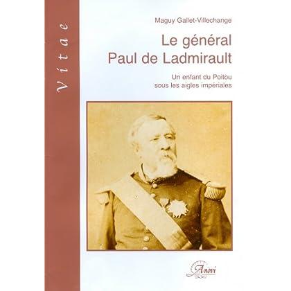Le général Paul de Ladmirault