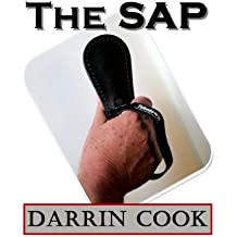 The Cook Method of the Sap for Law Enforcement and Civilians (English Edition)