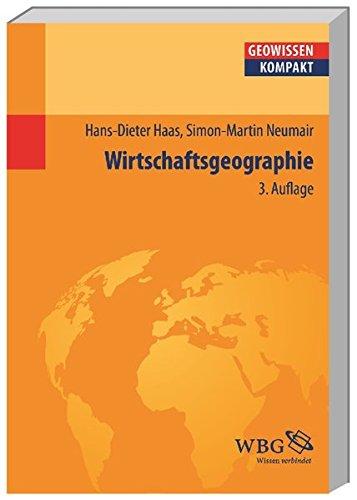 Wirtschaftsgeographie (Geowissenschaften kompakt)