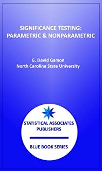 Significance Testing (Statistical Associates Blue Book Series 18) (English Edition) di [Garson, G. David]