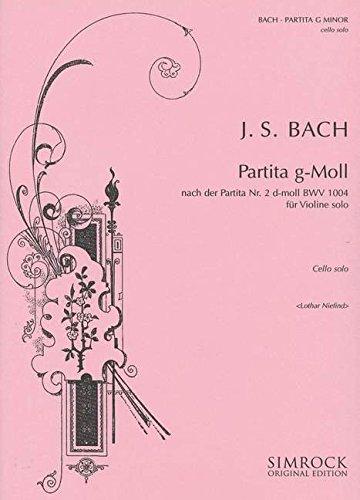 Partita Nr. 2 g-Moll: BWV 1004. Violoncello.