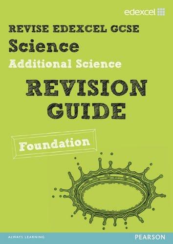 REVISE Edexcel: Edexcel GCSE Additional Science Revision Guide Foundation - Print and Digital Pack (REVISE Edexcel GCSE Science 11) by Penny Johnson (2013-03-01)
