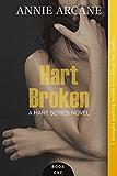 Hart Broken (The Hart Series, Book 1) (English Edition)