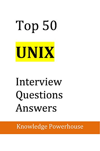 Unix Shell Scripting Interview Questions Answers And Explanations Pdf