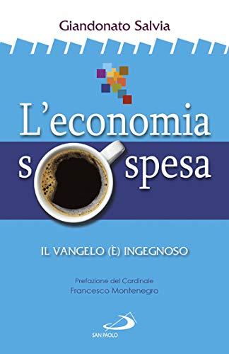 L'economia sospesa. Il Vangelo (è) ingegnoso
