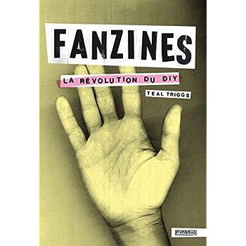Fanzines. La révolution du DIY
