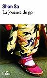La Joueuse de go - Prix Goncourt des Lycéens 2001