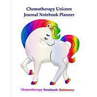 Chemotherapy Unicorn Journal Notebook Planner: Chemo Treatment Side Side Effects|Chart Cycle Tracker| Medical Appointments Diary|Organizer|Sketchbook