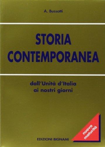 Storia contemporanea. Dall'Unit d'Italia ai nostri giorni (Oro) di Bussotti, Alessandro (2013) Tapa blanda