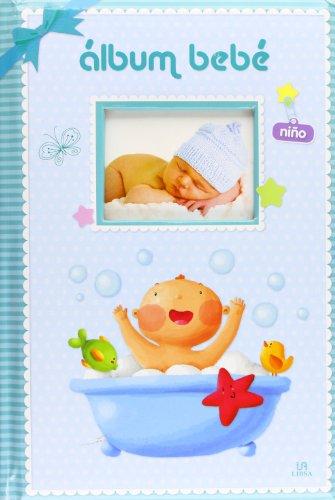 Descargar Libro Álbum Bebé Niño (El Album de...) de Equipo Editorial Libsa
