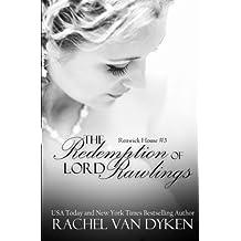 The Redemption of Lord Rawlings (Renwick House) (Volume 3) by Rachel Van Dyken (2014-11-24)