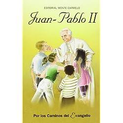 Juan Pablo II: Por los caminos del Evangelio (Gente Menuda)