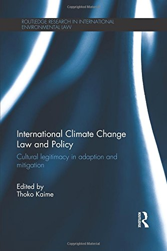 International Climate Change Law and Policy (Routledge Research in International Environmental Law)