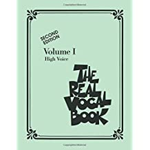 The Real Vocal Book Volume 1 - High Voice Fake Book Bk