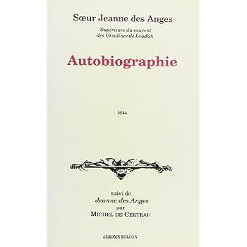 Autobiographie suivi de 'Jeanne des Anges' par Michel de Certeau