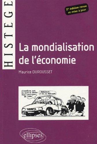 La mondialisation de l'économie par Maurice Durousset