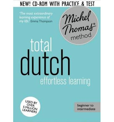 [(Total Dutch: (Learn Dutch With the Michel Thomas Method))] [ By (author) Els Van Geyte, By (author) Cobie Adkins-de Jong ] [May, 2014]