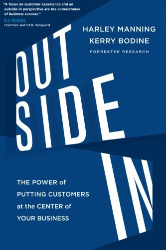 Outside In: The Power of Putting Customers at the Center of Your Business (UK Edition) por Harley Manning