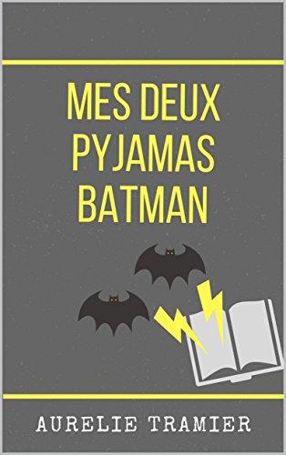 Couverture du livre Mes deux pyjamas Batman