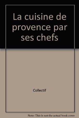"""<a href=""""/node/23"""">La Cuisine de Provence par ses chefs</a>"""