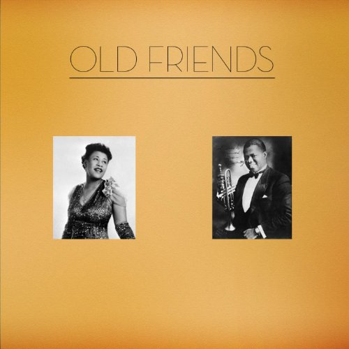 Old Friends - Ella And Louis