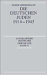 Die deutschen Juden 1914 - 1945
