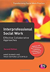Interprofessional Social Work:: Effective Collaborative Approaches (Transforming Social Work Practice Series)