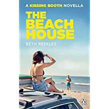 The Beach House: A Kissing Booth Novella (The Kissing Booth) (English Edition