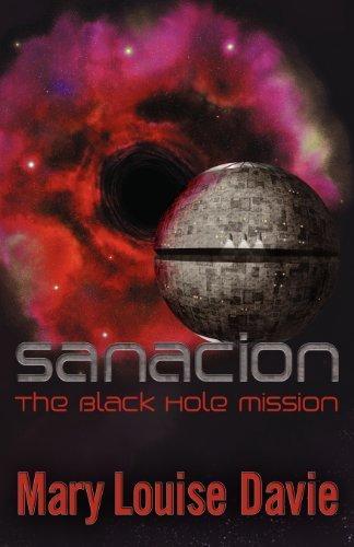 sanacion-the-black-hole-mission-by-davie-mary-louise-2012-paperback