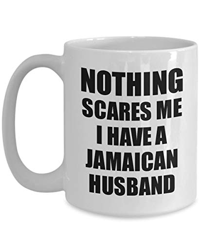 Claude6yhAly Jamaikanischer Ehemann-Becher-lustiges Valentinsgru?-Geschenk f¨¹r Frau Mein Gatte Wifey Ihr Jamaika-Ehemann-Gag Nichts erschrickt Mich Kaffee-Tee-Schale - Jamaika-geschenk-set