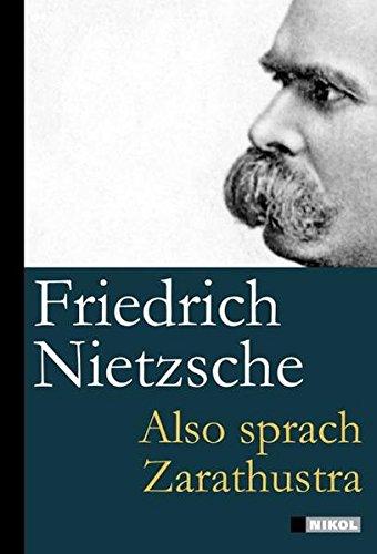 Buchseite und Rezensionen zu 'Friedrich Nietzsche: Also sprach Zarathustra' von Friedrich Nietzsche