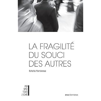 La fragilité du souci des autres: Adorno et le care (Perspectives du care)