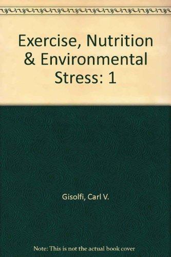 Exercise, Nutrition, and Environmental Stress by Gisolfi, Carl V. (2000) Hardcover par Carl V. Gisolfi
